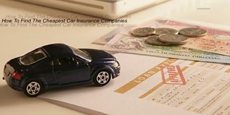 How to find cheapest car insurance?